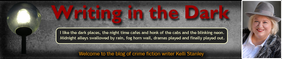 Welcome to Writing in the Dark, the blog of crime fiction writer Kelli Stanley
