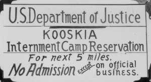 Sign for the Kooskia internment camp in Idaho